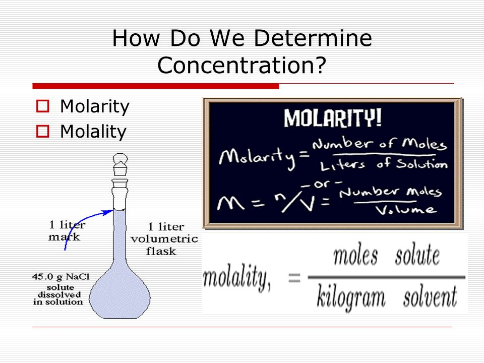 How Do We Determine Concentration Molarity Molality