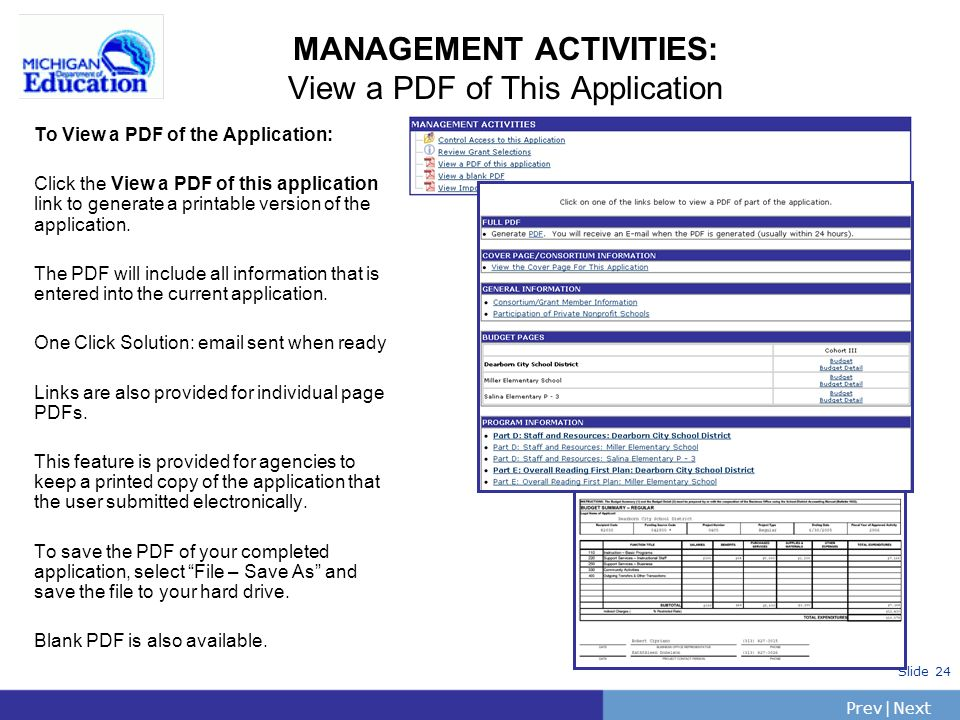 PrevNext | Slide 24 MANAGEMENT ACTIVITIES: View a PDF of This Application To View a PDF of the Application: Click the View a PDF of this application link to generate a printable version of the application.