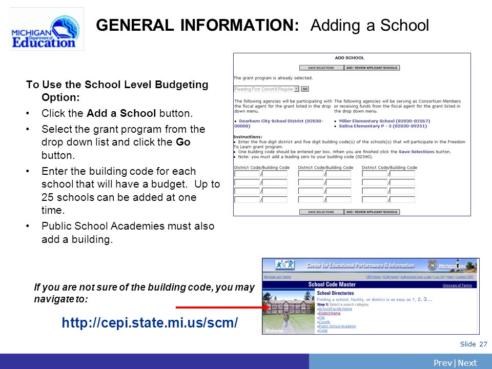 PrevNext | Slide 27 To Use the School Level Budgeting Option: Click the Add a School button.