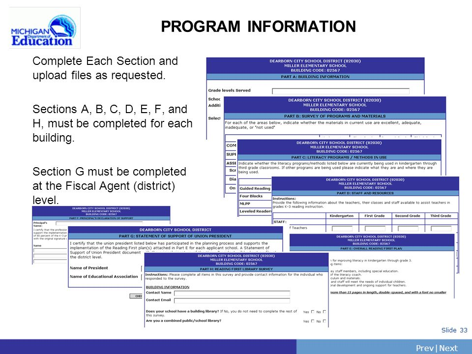 PrevNext | Slide 33 PROGRAM INFORMATION Complete Each Section and upload files as requested.