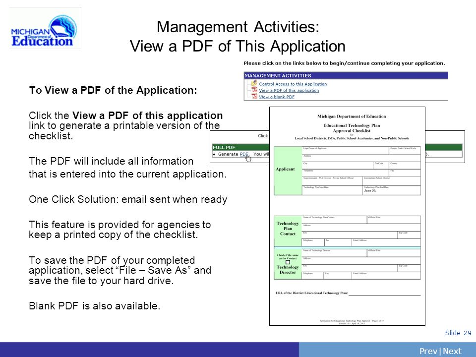 PrevNext | Slide 29 Management Activities: View a PDF of This Application To View a PDF of the Application: Click the View a PDF of this application link to generate a printable version of the checklist.