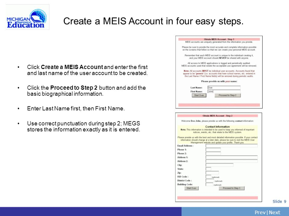 PrevNext | Slide 9 Create a MEIS Account in four easy steps.