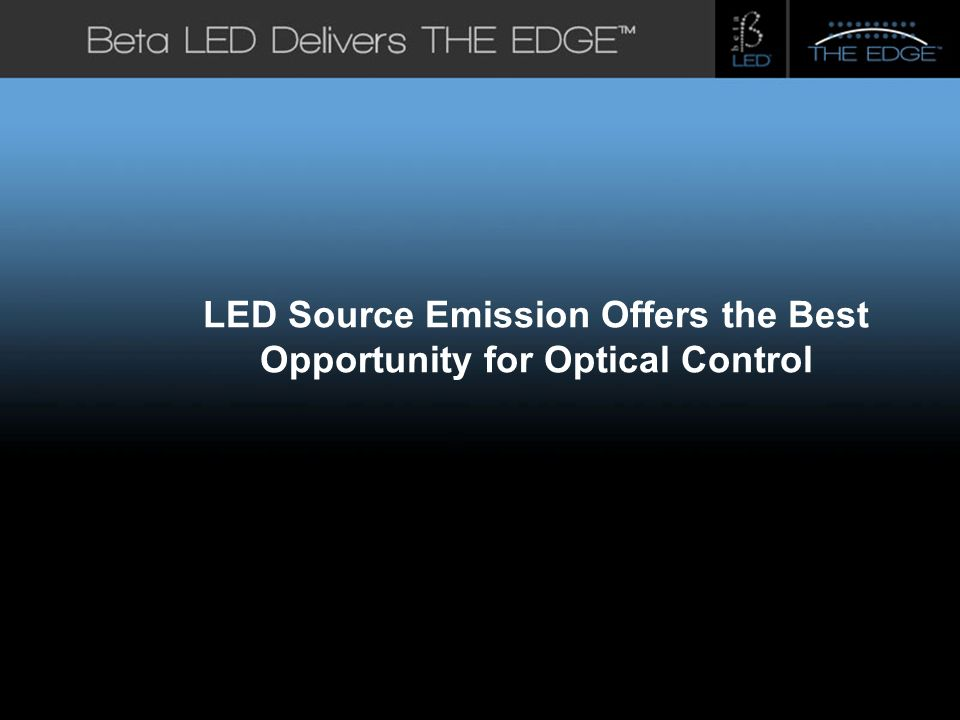#title# LED Source Emission Offers the Best Opportunity for Optical Control