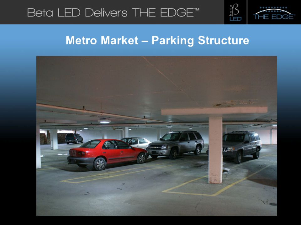 #title# Beta LED Application Photos Metro Market – Parking Structure
