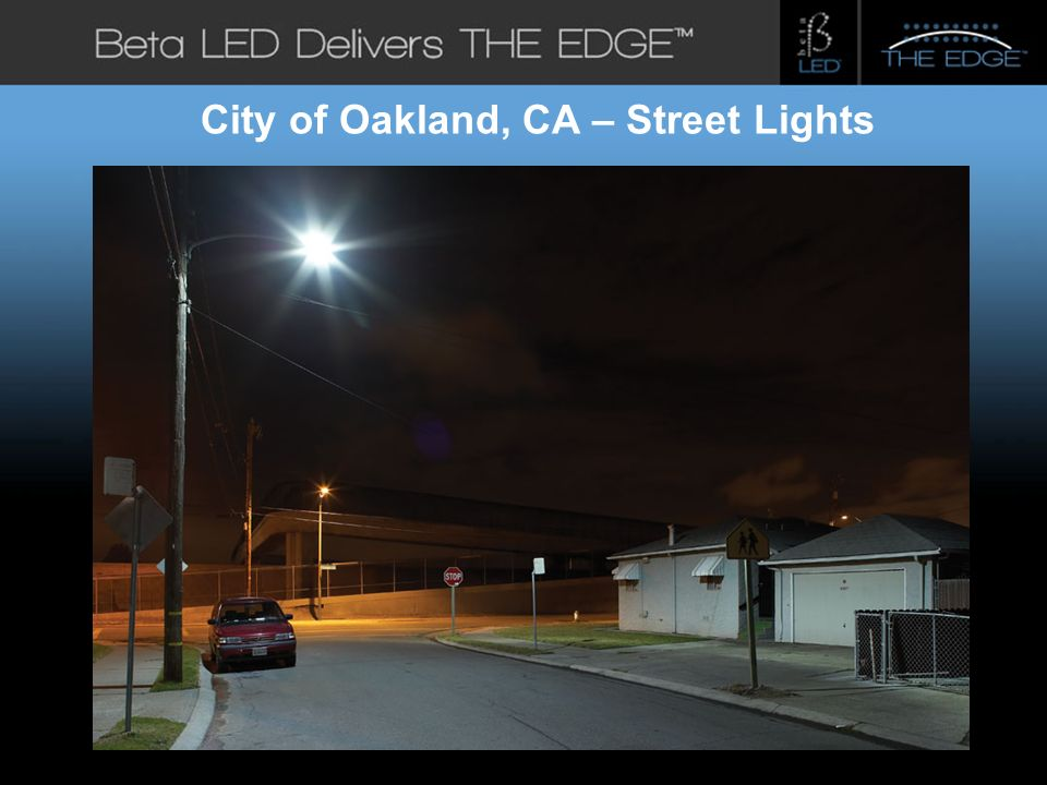 #title# Beta LED Application Photos City of Oakland, CA – Street Lights