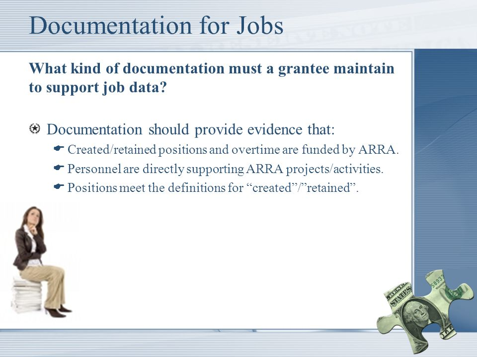 Documentation for Jobs What kind of documentation must a grantee maintain to support job data.
