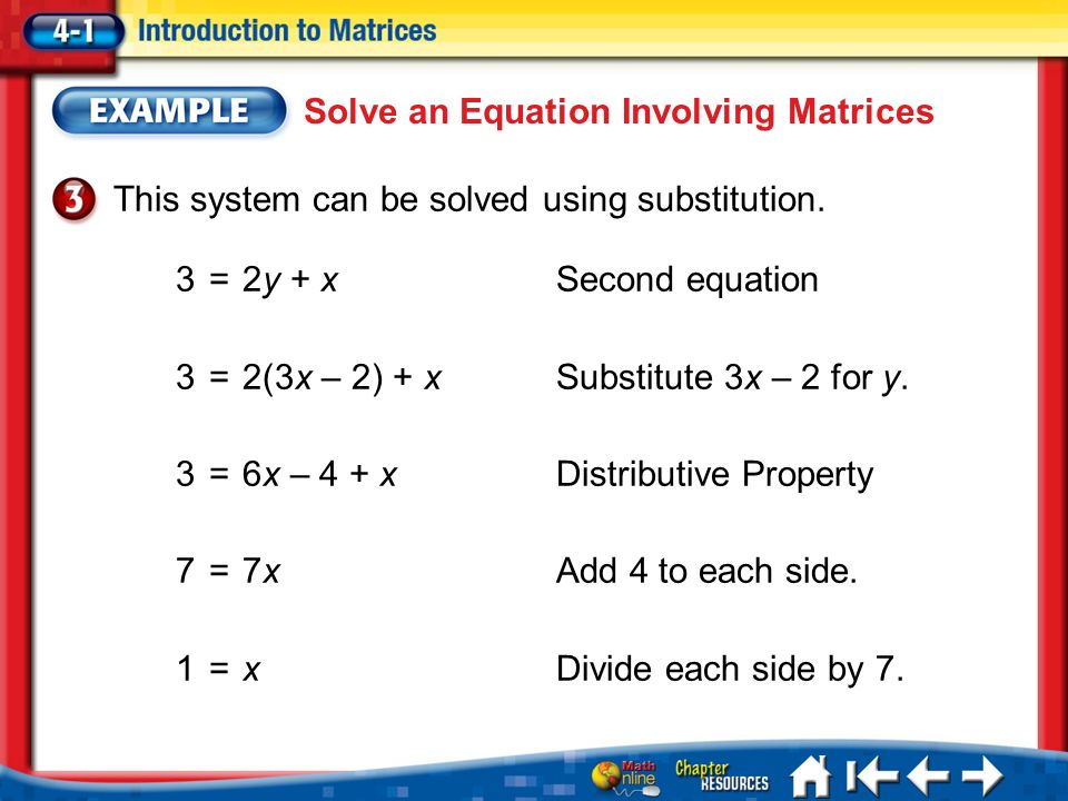 Lesson 1 Ex3 Solve an Equation Involving Matrices This system can be solved using substitution.