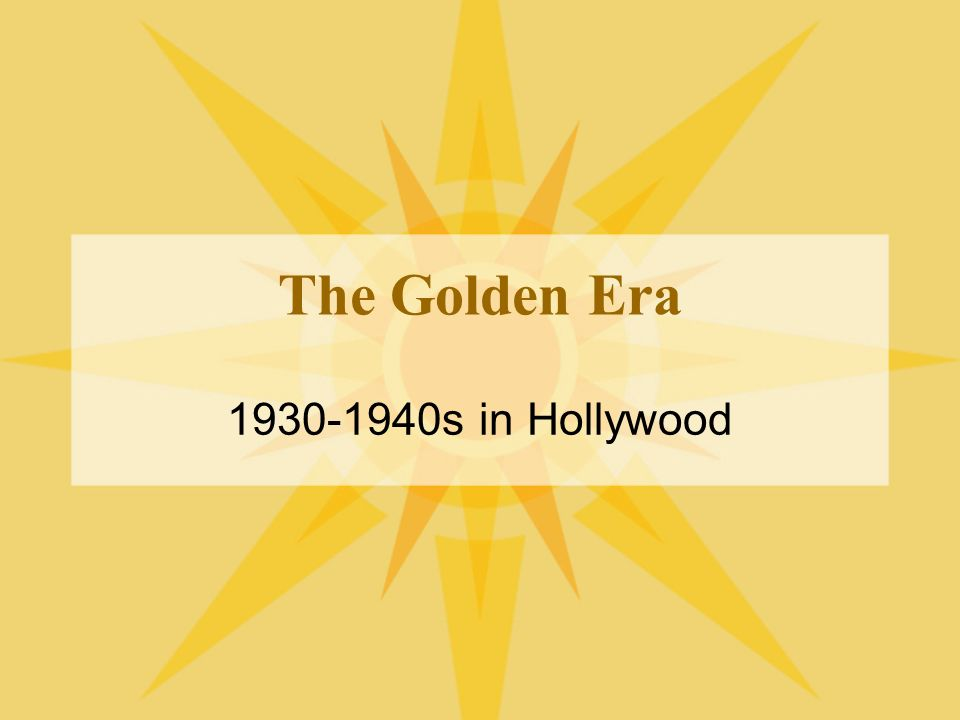 The Golden Era 1930-1940s in Hollywood
