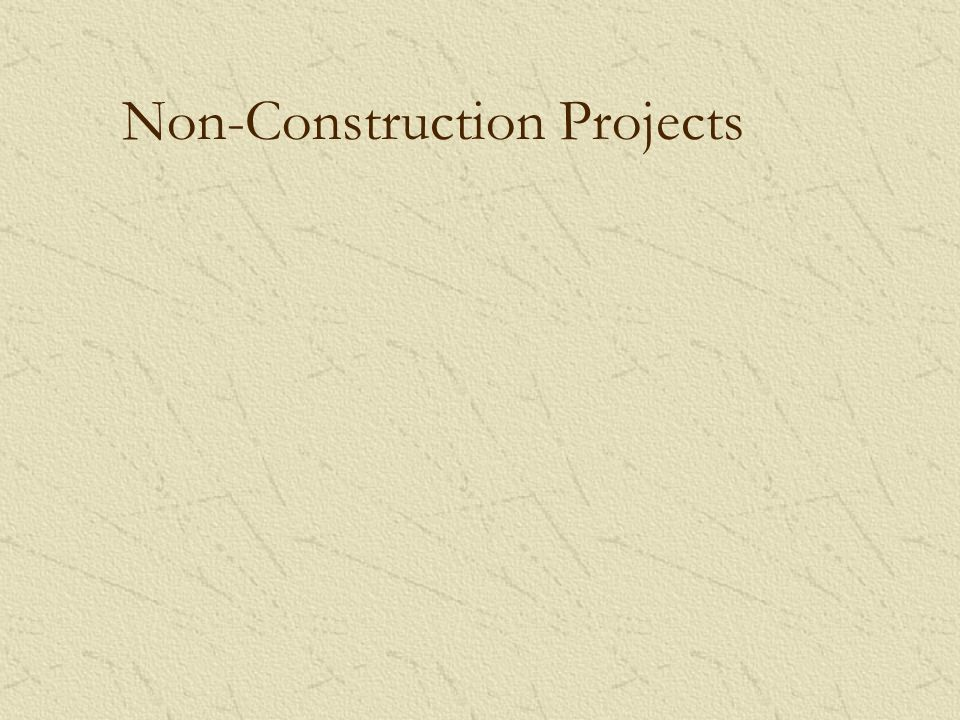 Non-Construction Projects