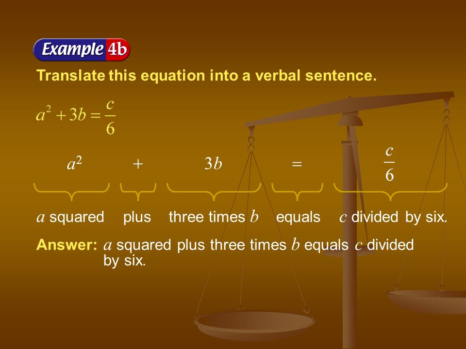 Translate this equation into a verbal sentence.