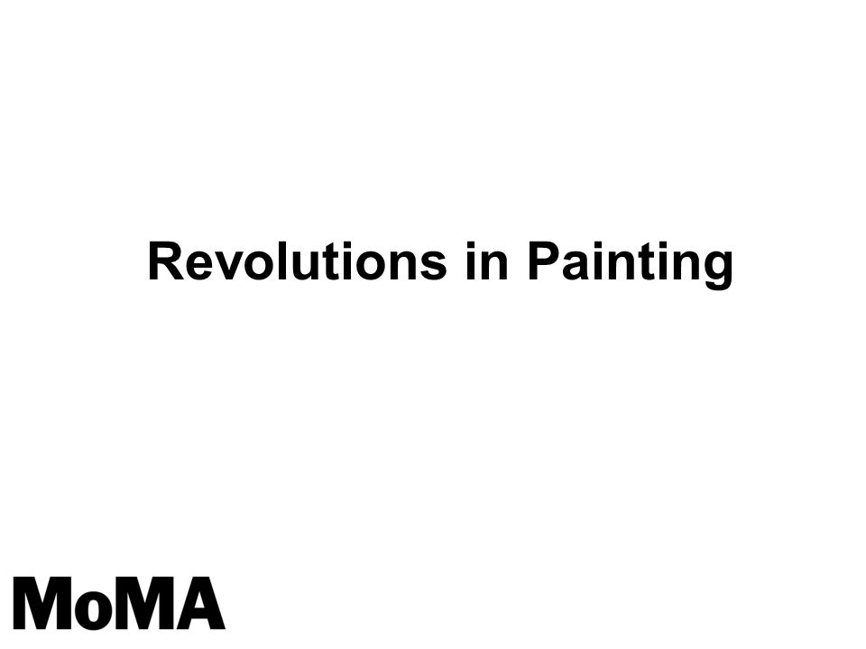 Revolutions in Painting