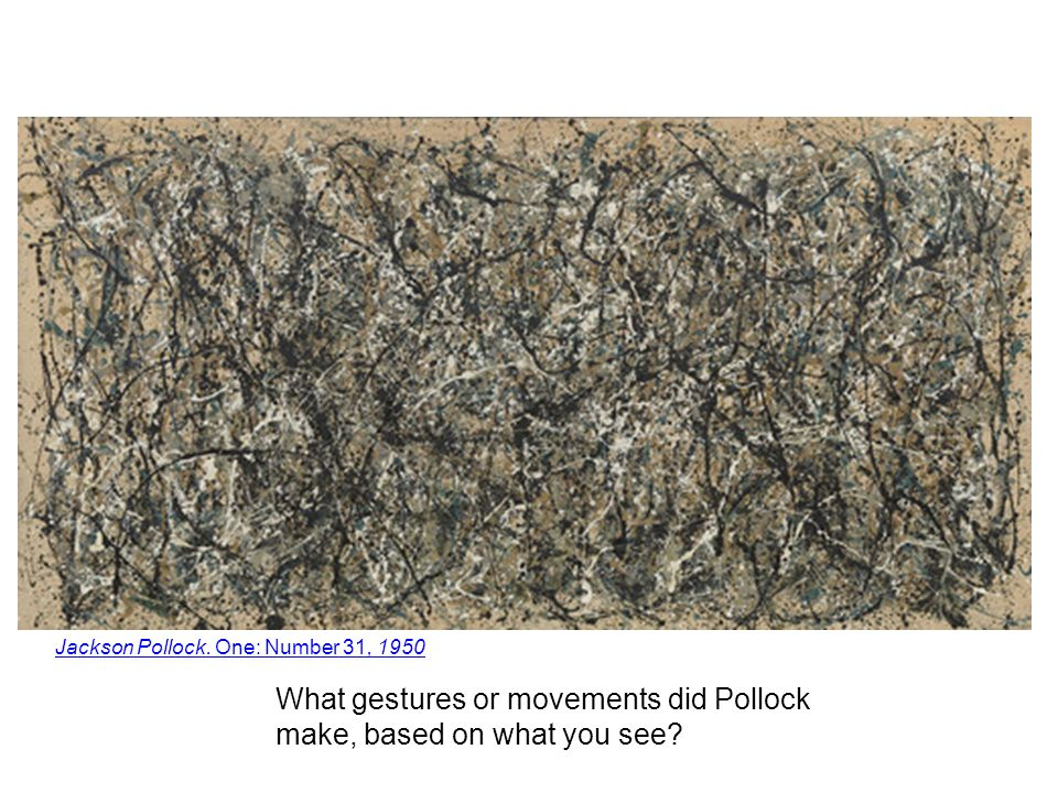 What gestures or movements did Pollock make, based on what you see.