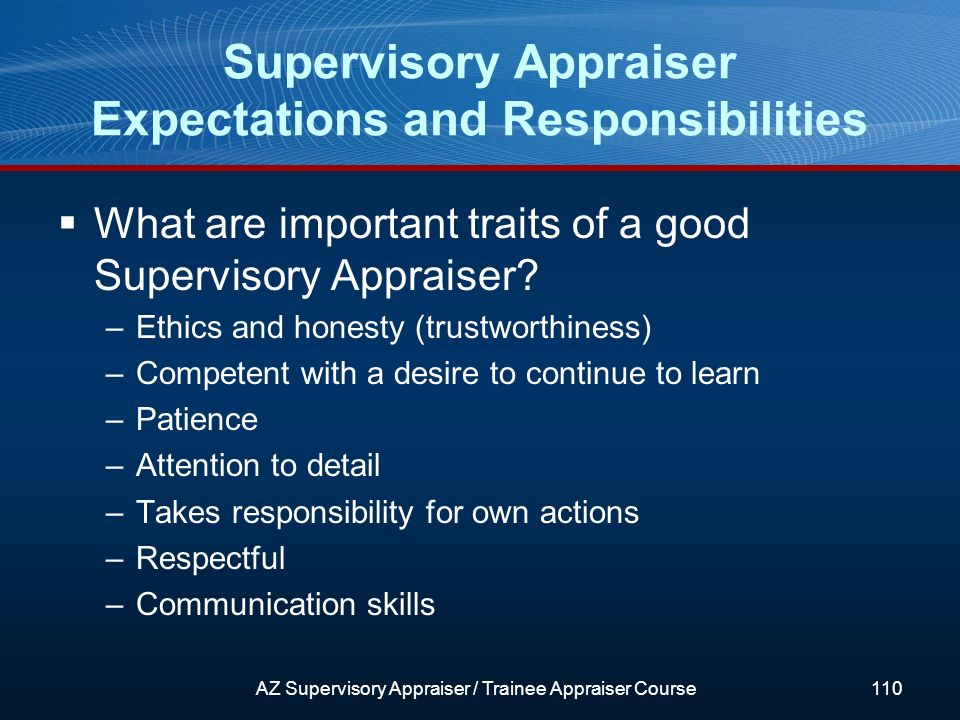 What are important traits of a good Supervisory Appraiser.
