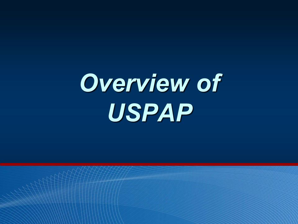 Overview of USPAP