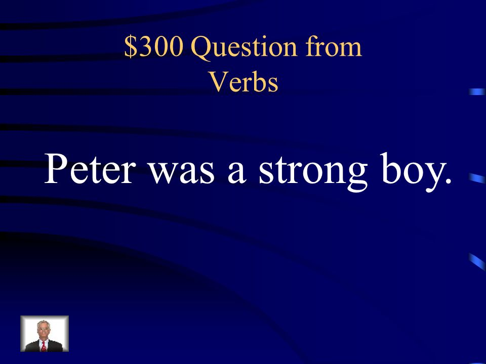 $200 Answer from Verbs Screamed- Action