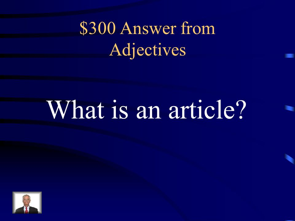 $300 Question from Adjectives An apple can help keep you healthy.