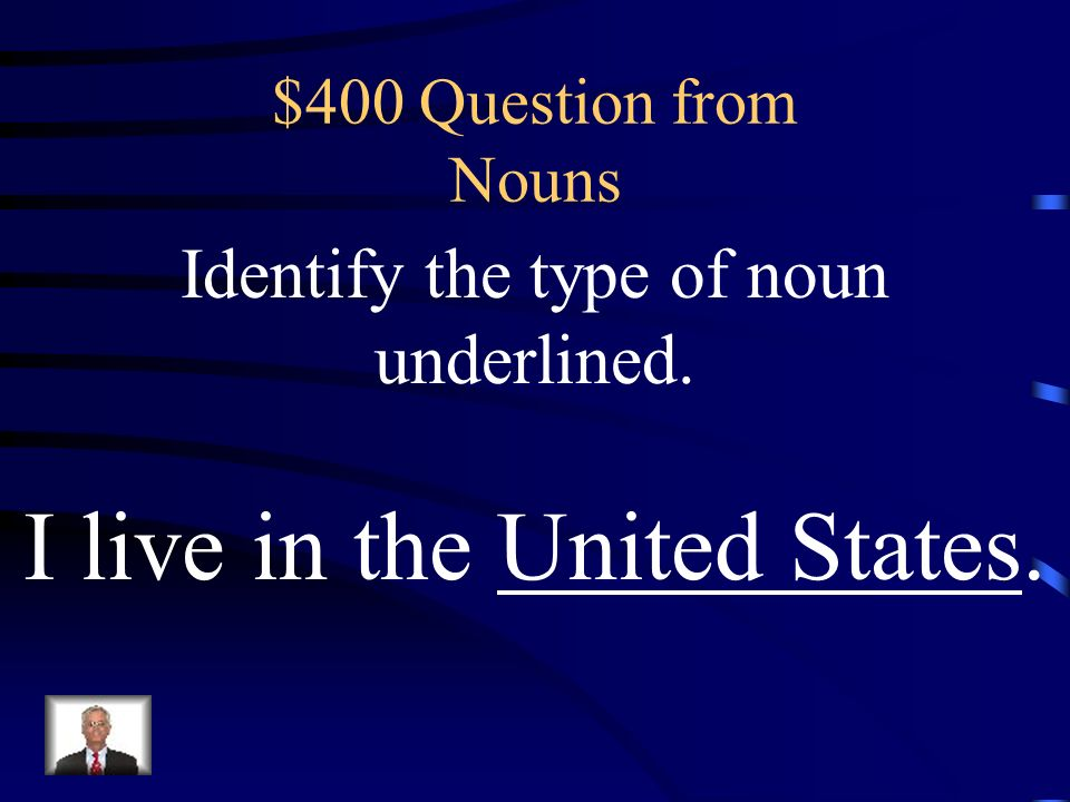 $300 Answer from Nouns What is an abstract noun