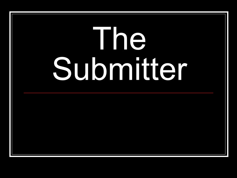 The Submitter