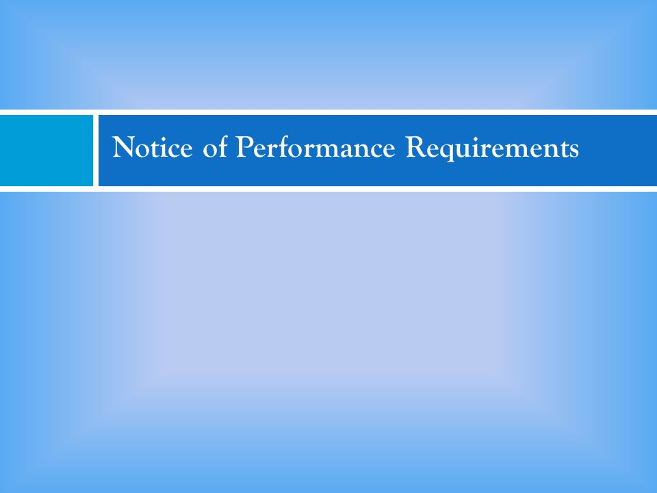 Notice of Performance Requirements