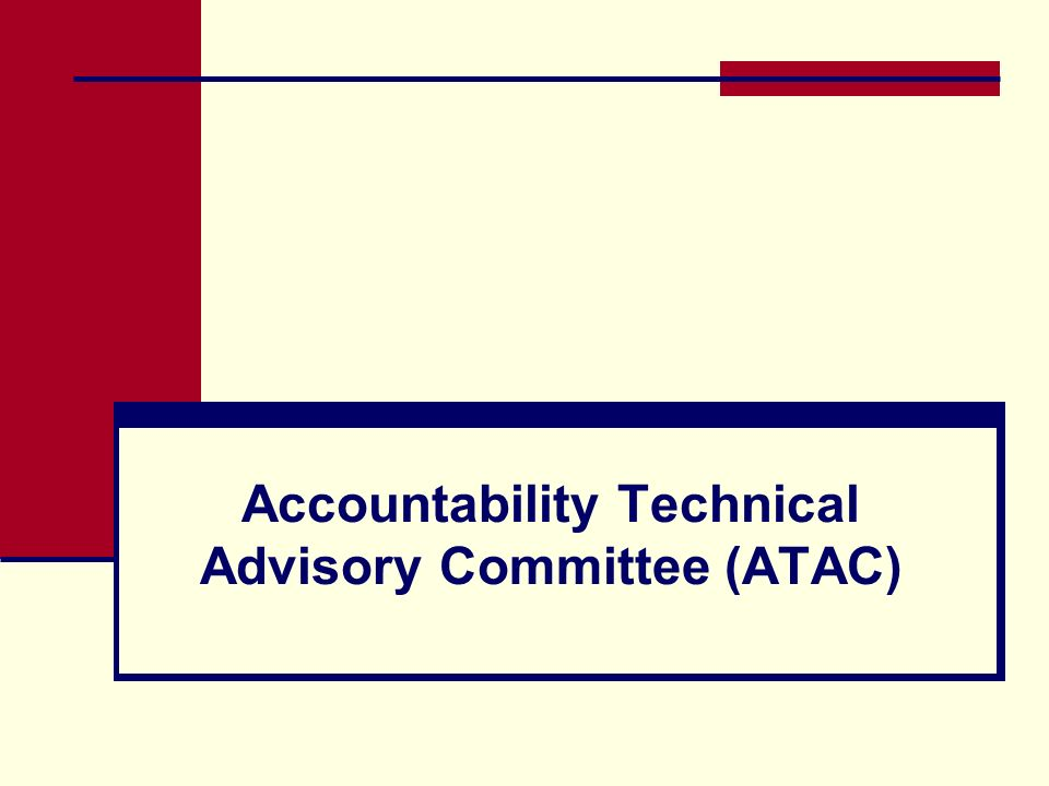 Accountability Technical Advisory Committee (ATAC)