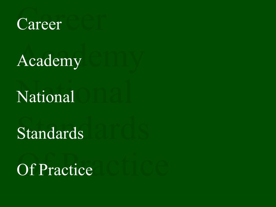 Career Academy National Standards Of Practice