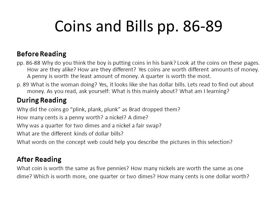 Coins and Bills pp. 86-89 Before Reading pp.