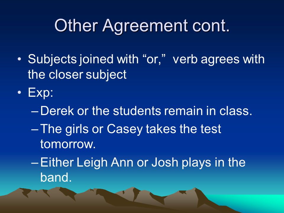 Other Agreement cont.