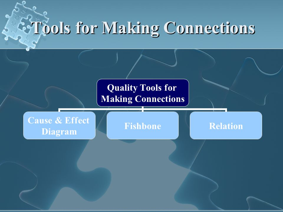 Tools for Making Connections