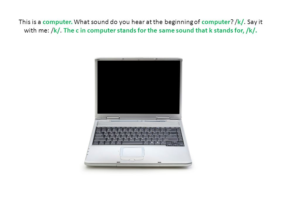 This is a computer. What sound do you hear at the beginning of computer.
