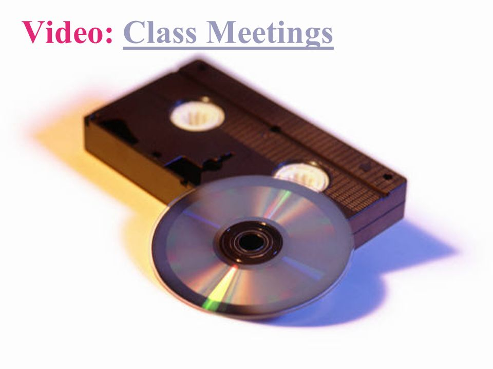 Video: Class MeetingsClass Meetings