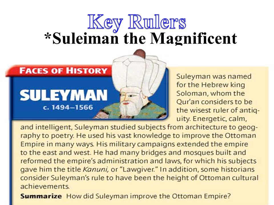 *Suleiman the Magnificent