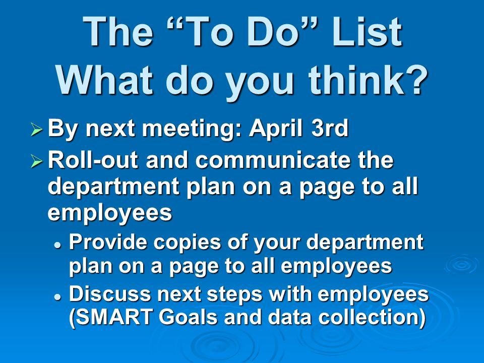 The To Do List What do you think.