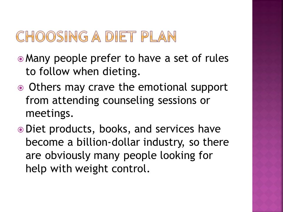 Many people prefer to have a set of rules to follow when dieting.