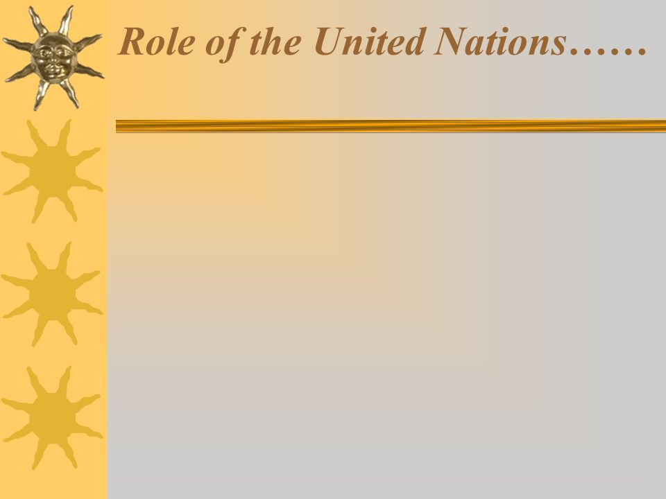 Role of the United Nations……