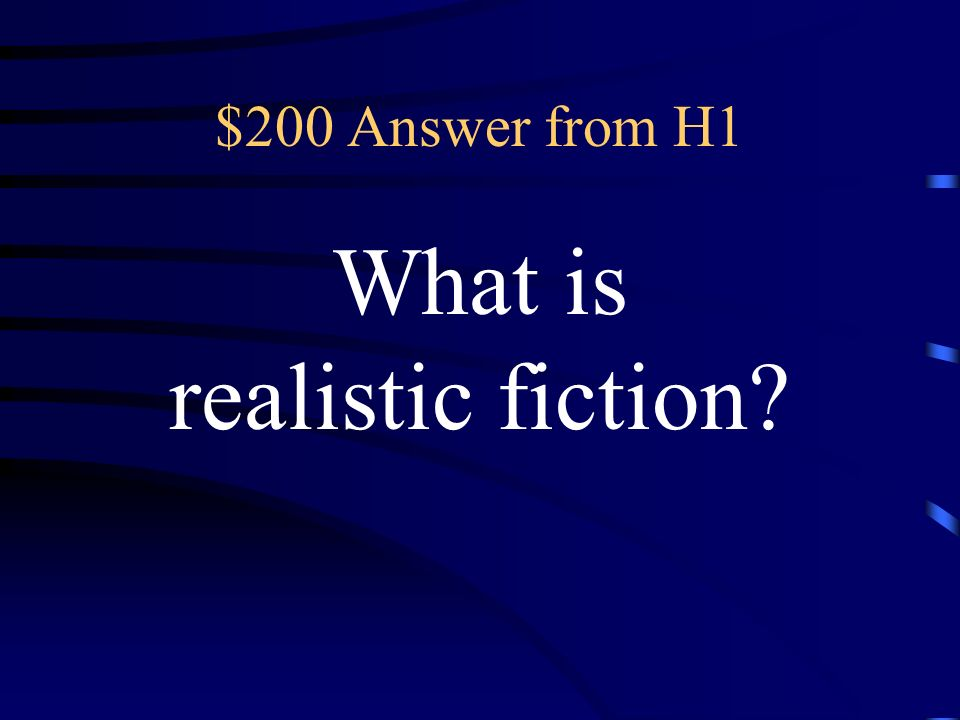 $200 Question from H1 stories set in the modern world with conflicts typical of modern life