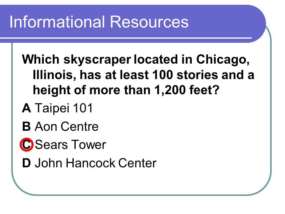 Informational Resources Which skyscraper located in Chicago, Illinois, has at least 100 stories and a height of more than 1,200 feet.
