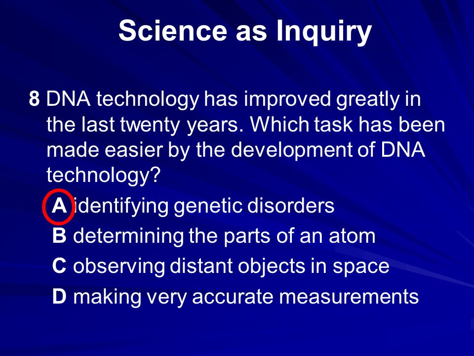 8 DNA technology has improved greatly in the last twenty years.