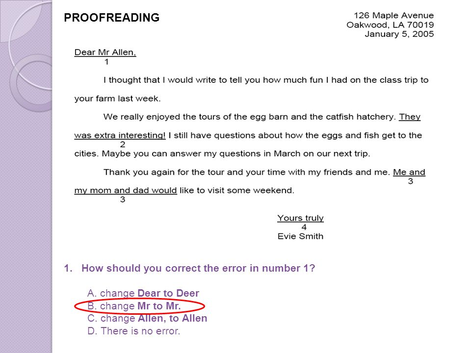 PROOFREADING 1.How should you correct the error in number 1.