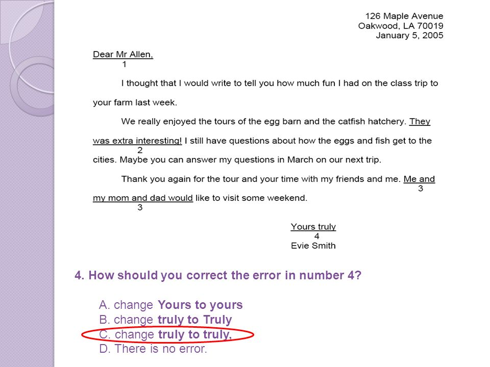 4. How should you correct the error in number 4. A.