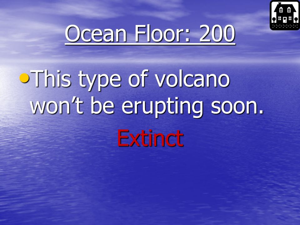 Ocean Floor: 100 What are the flat areas on the ocean floor called.