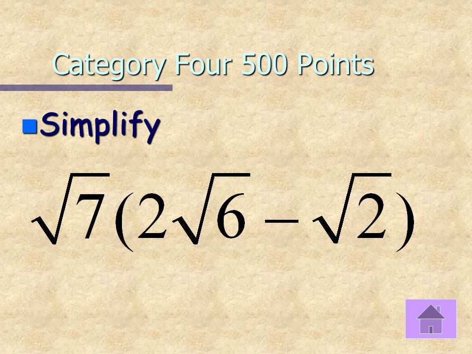 Category Four 400 Points n Simplify