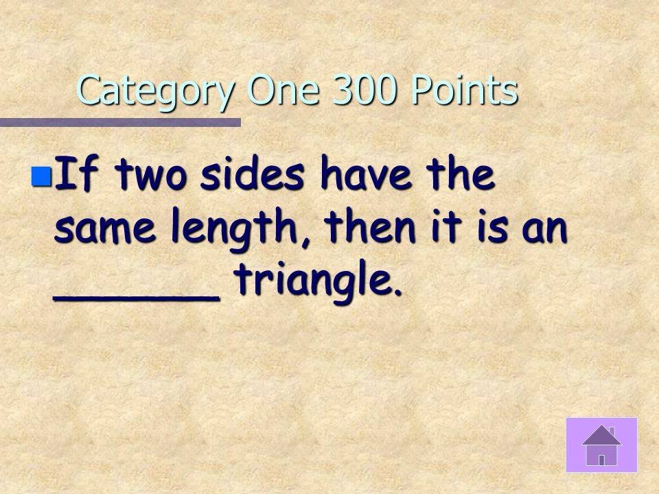 Category One 200 Points n What type of triangle is this 13 10 15