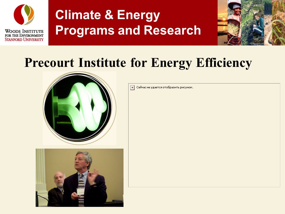 Precourt Institute for Energy Efficiency Climate & Energy Programs and Research