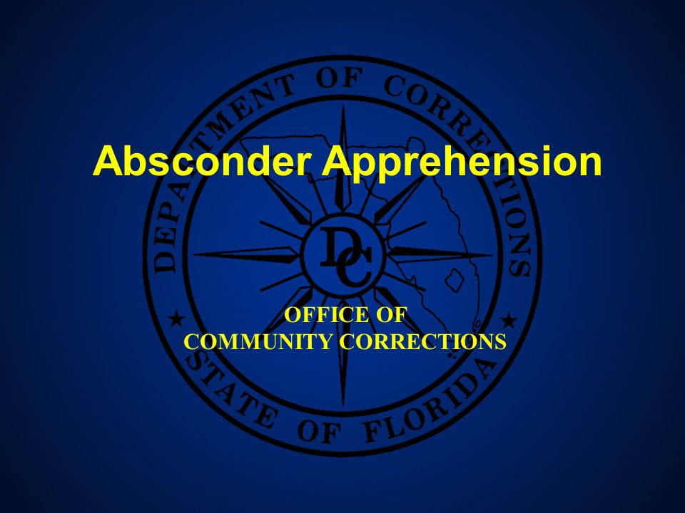 12 Absconder Apprehension OFFICE OF COMMUNITY CORRECTIONS