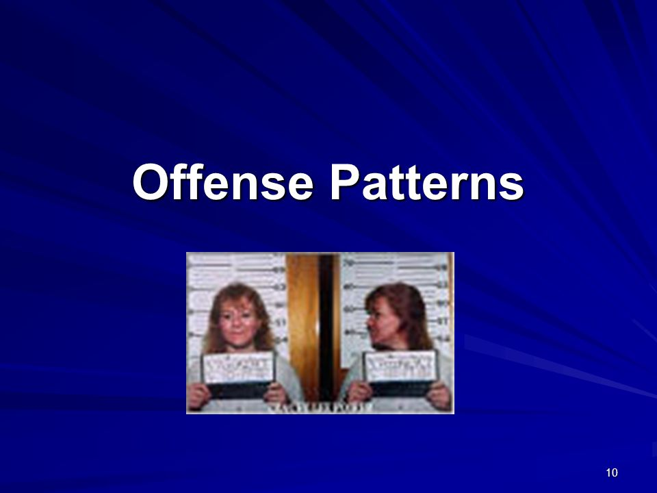 10 Offense Patterns.