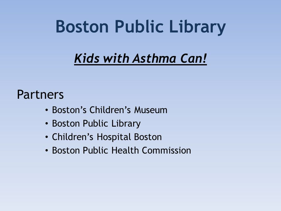Boston Public Library Kids with Asthma Can.