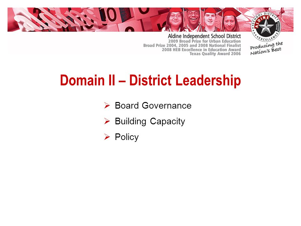 Domain II – District Leadership Board Governance Building Capacity Policy