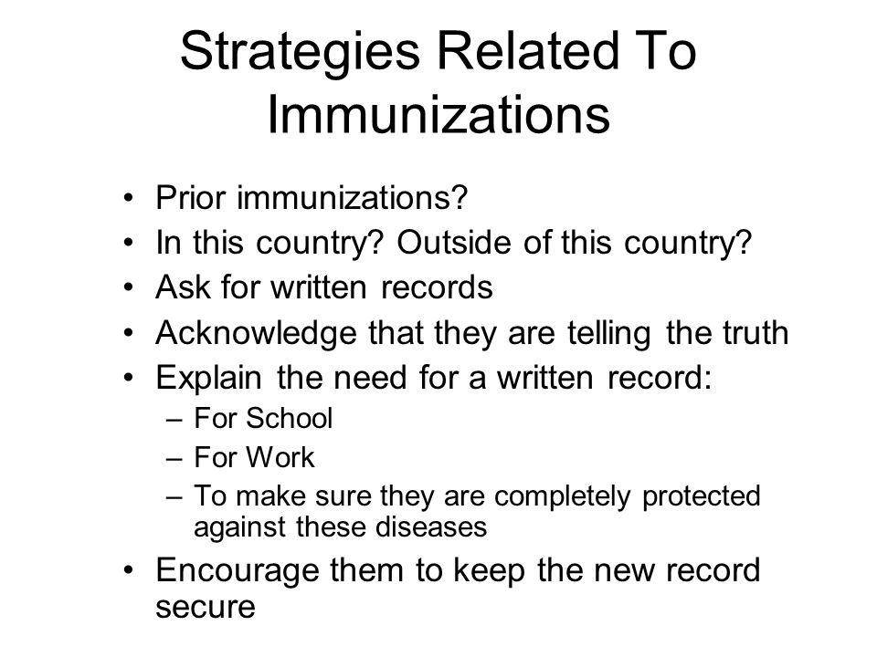 Strategies Related To Immunizations Prior immunizations.