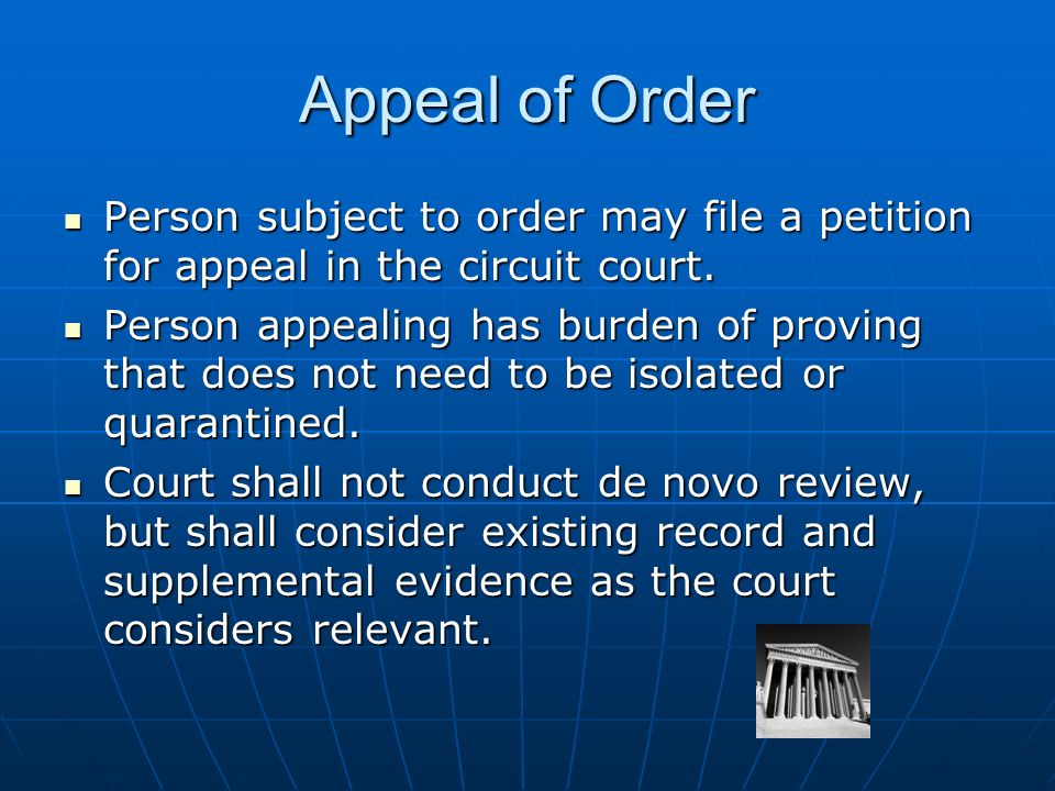 Appeal of Order Person subject to order may file a petition for appeal in the circuit court.