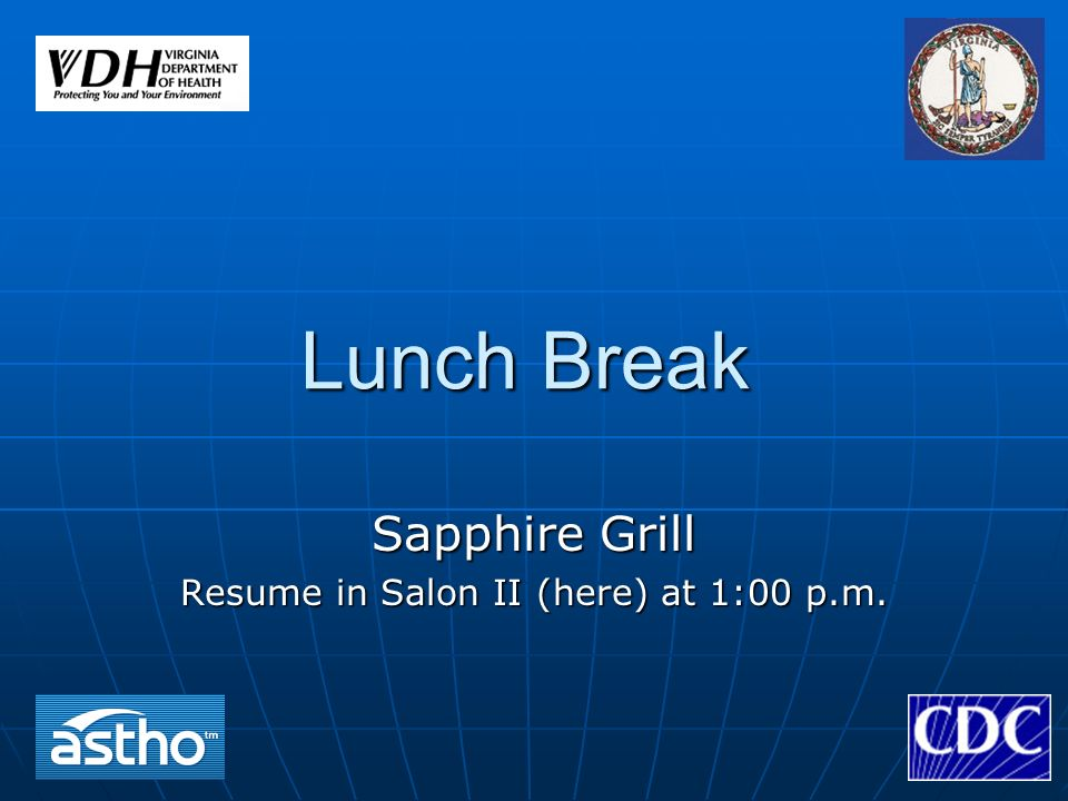 Lunch Break Sapphire Grill Resume in Salon II (here) at 1:00 p.m.